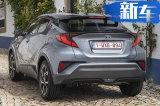 丰田新款C-HR两个月后开售 搭2.0L引擎动力大涨